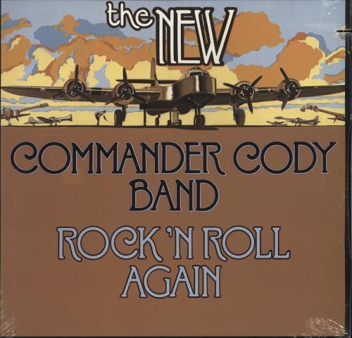 Commander Cody & The Lost Planet Airmen Rock 'N Roll Again - Sealed vinyl LP album (LP record) US CCYLPRO706041