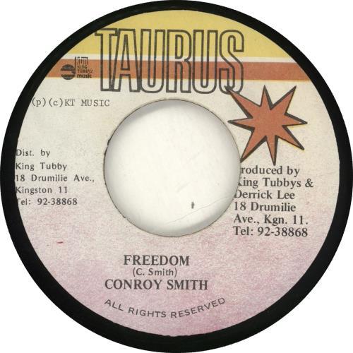 "Conroy Smith Freedom 7"" vinyl single (7 inch record) Jamaican ZQN07FR716395"