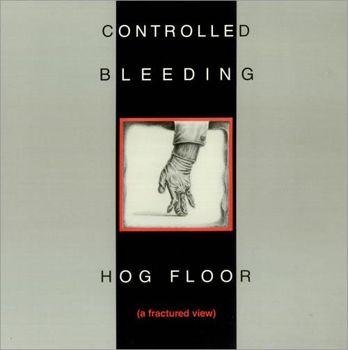 Controlled Bleeding Hog Floor (A Fractured View) vinyl LP album (LP record) US CD9LPHO444644