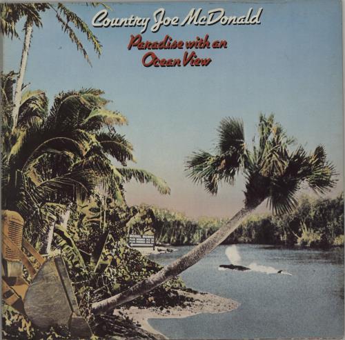 Country Joe McDonald Paradise With An Ocean View vinyl LP album (LP record) UK CJMLPPA658512