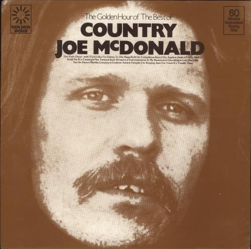 Country Joe McDonald The Golden Hour Of vinyl LP album (LP record) UK CJMLPTH656066