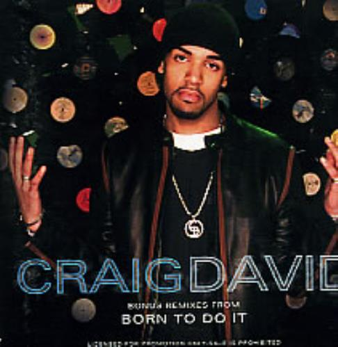 "Craig David Bonus Remixes From 'Born To Do It' CD single (CD5 / 5"") US CDVC5BO283871"