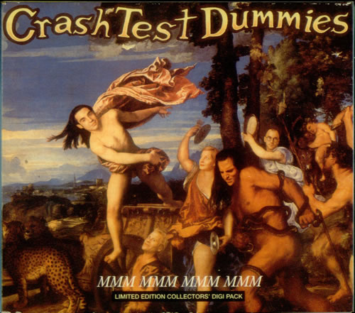 Crash Test Dummies Mmm Mmm Mmm Mmm Digipak Uk Cd Single
