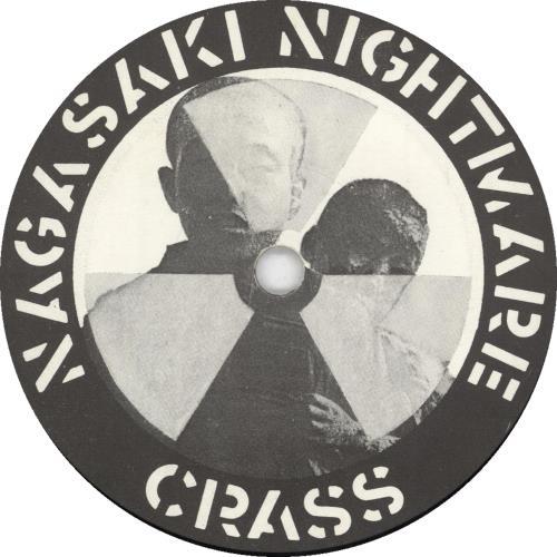 "Crass Nagasaki Nightmare 7"" vinyl single (7 inch record) UK C\S07NA733274"
