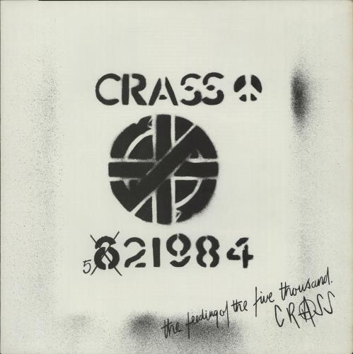 "Crass The Feeding Of The Five Thousand - 2nd 12"" vinyl single (12 inch record / Maxi-single) UK C\S12TH615465"