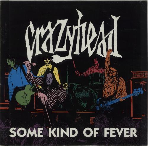 Crazyhead Some Kind Of Fever vinyl LP album (LP record) German CA2LPSO688802