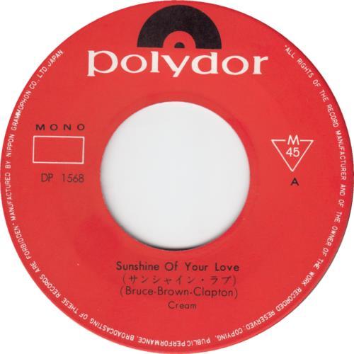 "Cream Sunshine Of Your Love 7"" vinyl single (7 inch record) Japanese CRM07SU376266"