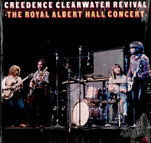 Creedence Clearwater Revival The Royal Albert Hall Concert