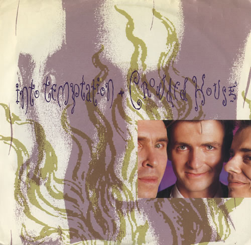 """Crowded House Into Temptation 7"""" vinyl single (7 inch record) US CRD07IN31058"""