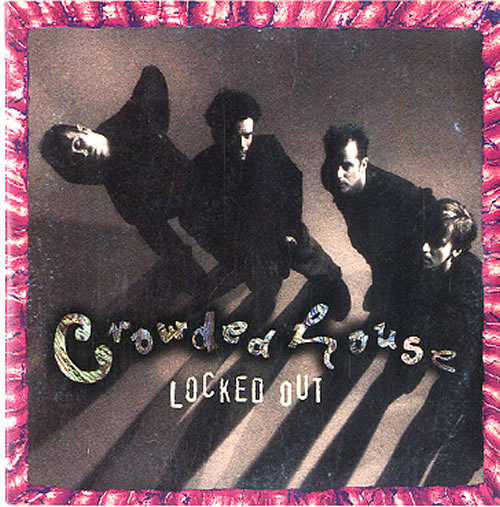 """Crowded House Locked Out CD single (CD5 / 5"""") Dutch CRDC5LO121738"""