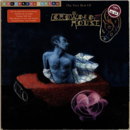 Crowded House Recurring Dream - The Very Best Of - EX 2-LP vinyl record set (Double Album) UK CRD2LRE612372