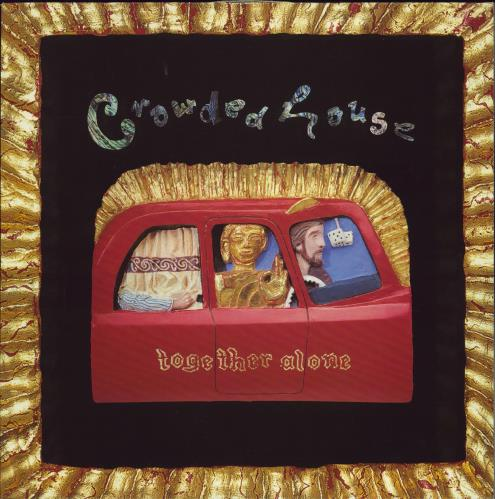 Crowded House Together Alone - EX vinyl LP album (LP record) UK CRDLPTO678919