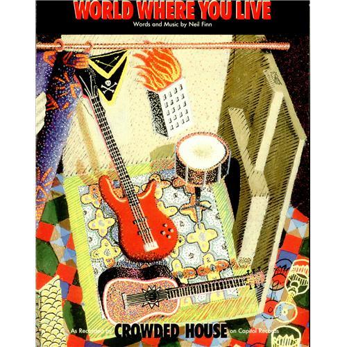 Crowded House World Where You Live US sheet music (422083) 8768