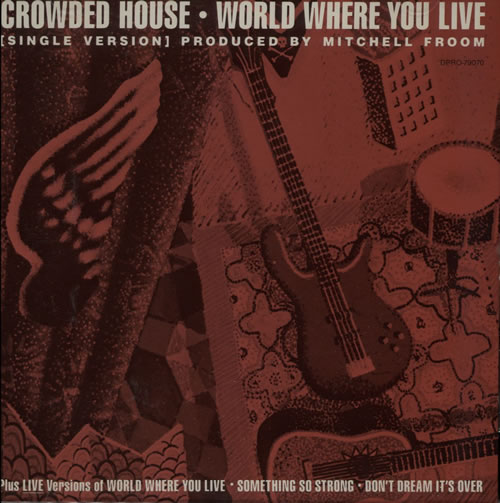 Terrific Crowded House World Where You Live Us Promo Cd Single Cd5 5 Home Remodeling Inspirations Cosmcuboardxyz
