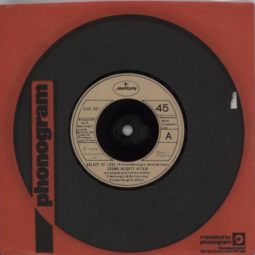 "Crown Heights Affair Galaxy Of Love 7"" vinyl single (7 inch record) UK H8O07GA663837"