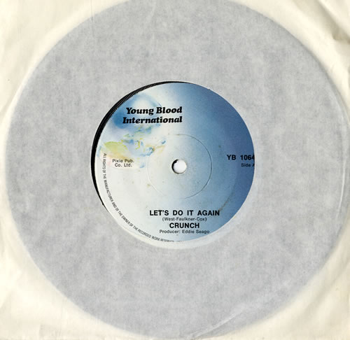 "Crunch Let's Do It Again 7"" vinyl single (7 inch record) UK CZX07LE564478"