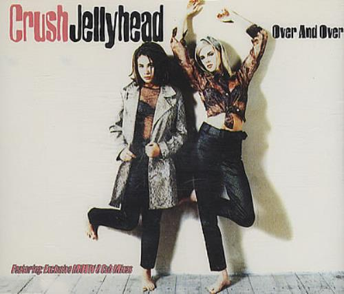 Crush (90s) Jellyhead Over And Over German CD single (CD5
