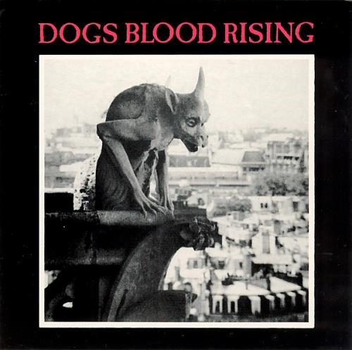 Current 93 Dogs Blood Rising - 1st Pressing vinyl LP album (LP record) Belgian C93LPDO412649