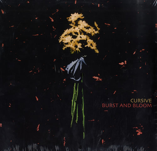 "Cursive Burst And Bloom - Sealed 12"" vinyl single (12 inch record / Maxi-single) US C-712BU564124"
