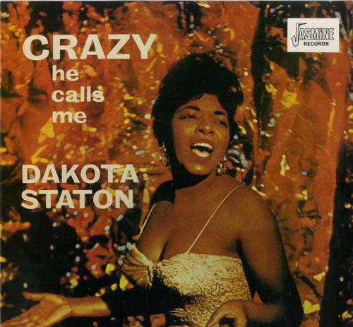 Dakota Staton Crazy He Calls Me vinyl LP album (LP record) UK DKALPCR563823
