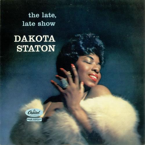 Dakota Staton The Late, Late Show vinyl LP album (LP record) UK DKALPTH496582