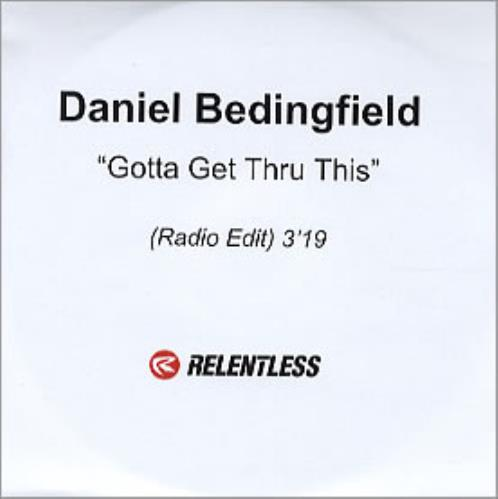 Daniel Bedingfield Gotta Get Thru This CD-R acetate UK DBECRGO222090