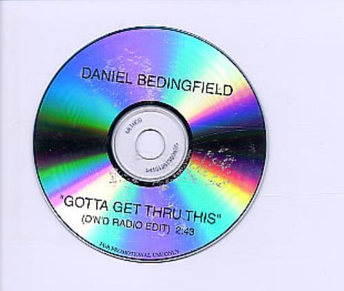 Daniel Bedingfield Gotta Get Thru This CD-R acetate US DBECRGO252902