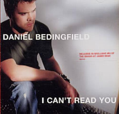 "Daniel Bedingfield I Can't Read You CD single (CD5 / 5"") UK DBEC5IC240065"