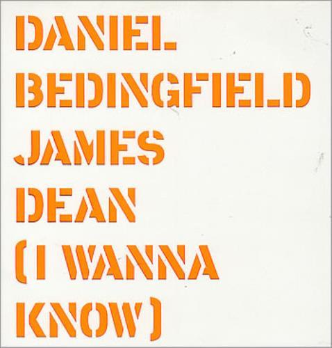"Daniel Bedingfield James Dean [I Wanna Know] 12"" vinyl single (12 inch record / Maxi-single) UK DBE12JA351193"