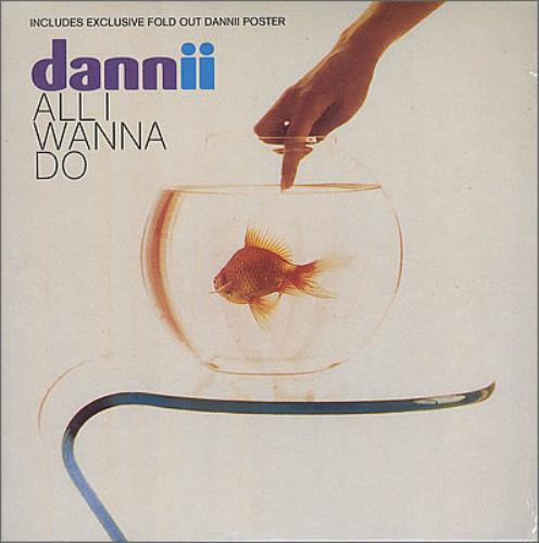 Dannii Minogue All I Wanna Do 2-CD single set (Double CD single) UK DAN2SAL370574