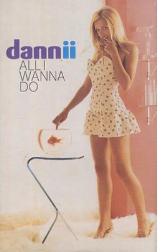 Dannii Minogue All I Wanna Do cassette single UK DANCSAL378824
