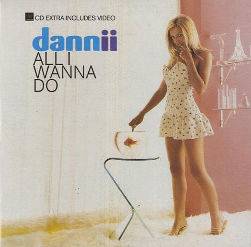 "Dannii Minogue All I Wanna Do CD single (CD5 / 5"") Australian DANC5AL505994"