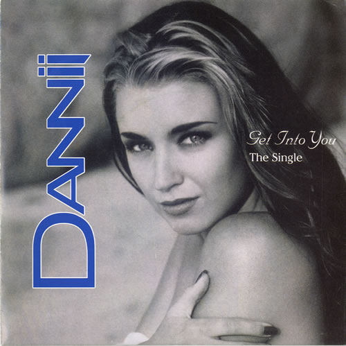 "Dannii Minogue Get Into You - Poster Sleeve 7"" vinyl single (7 inch record) UK DAN07GE57517"