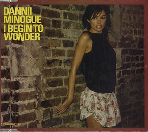 """Dannii Minogue I Begin To Wonder - CD1 CD single (CD5 / 5"""") UK DANC5IB370569"""