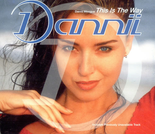 """Dannii Minogue This Is The Way CD single (CD5 / 5"""") UK DANC5TH57559"""