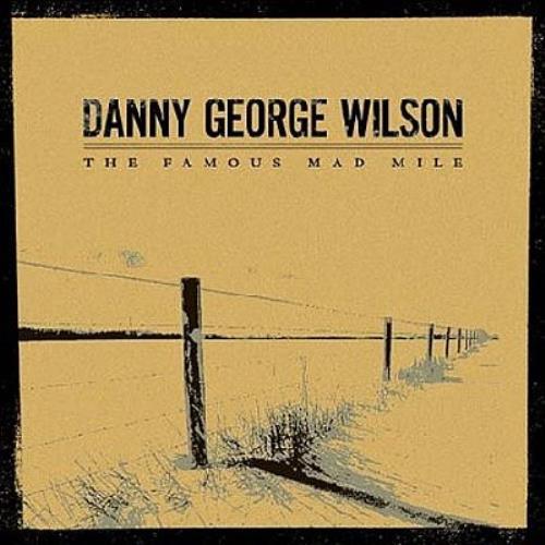 Danny George Wilson The Famous Mad Mile CD album (CDLP) UK DGWCDTH328469