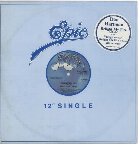 "Dan Hartman Relight My Fire 12"" vinyl single (12 inch record / Maxi-single) UK DHA12RE195794"
