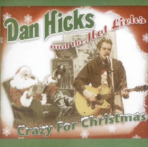Dan Hicks Crazy For Christmas CD album (CDLP) US DKZCDCR524752