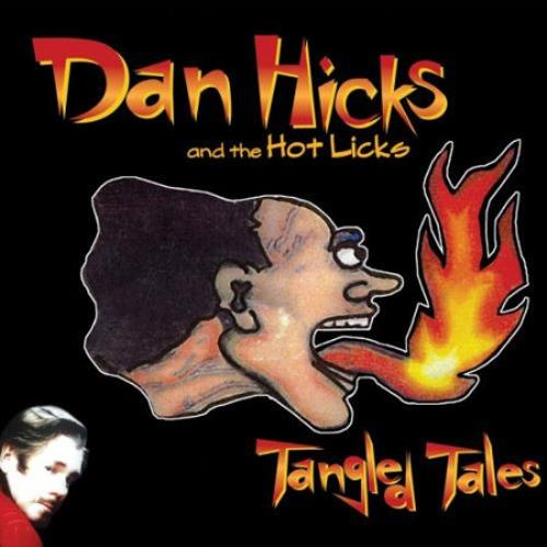 Dan Hicks Tangled Tales CD album (CDLP) Japanese DKZCDTA461431