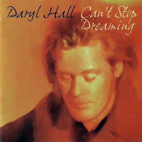 Daryl Hall Can't Stop Dreaming CD album (CDLP) UK DRLCDCA611609