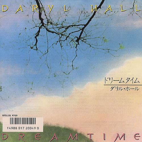"Daryl Hall Dreamtime 7"" vinyl single (7 inch record) Japanese DRL07DR122966"