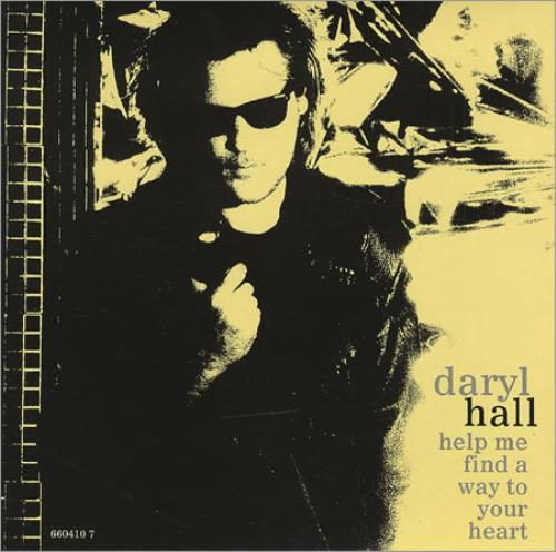 """Daryl Hall Help Me Find A Way To Your Heart 7"""" vinyl single (7 inch record) Dutch DRL07HE412473"""