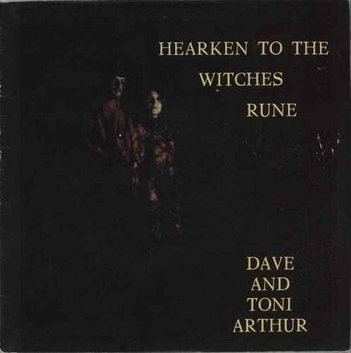 Dave & Toni Arthur Hearken To The Witches Rune vinyl LP album (LP record) UK DT6LPHE657135