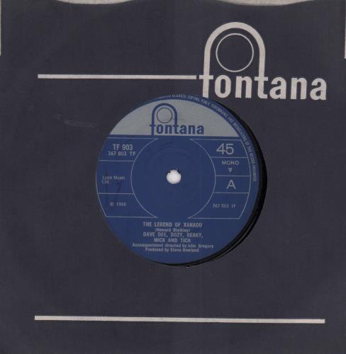 "Dave Dee, Dozy, Beaky, Mick & Tich The Legend Of Xanadu - Solid 7"" vinyl single (7 inch record) UK DDD07TH654396"