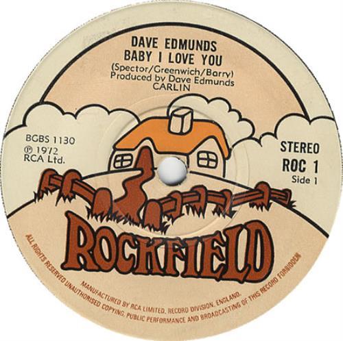 "Dave Edmunds Baby I Love You 7"" vinyl single (7 inch record) UK DAE07BA408675"