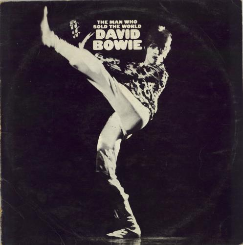 David Bowie The Man Who Sold The World - 2nd - complete vinyl LP album (LP record) Canadian BOWLPTH767737
