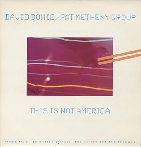 """David Bowie This Is Not America 12"""" vinyl single (12 inch record / Maxi-single) UK BOW12TH11721"""