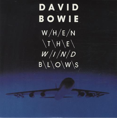 "David Bowie When The Wind Blows 7"" vinyl single (7 inch record) UK BOW07WH195616"