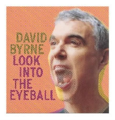 David Byrne Look Into The Eyeball CD album (CDLP) UK BYNCDLO185629