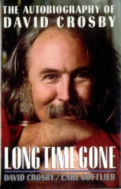 David Crosby Long Time Gone - Autographed book US D-CBKLO414722